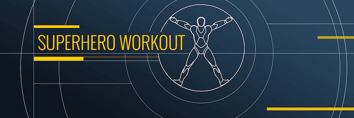 Superhero Workout Fitness App